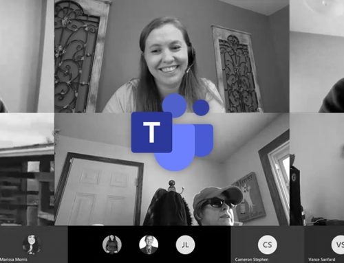 Utilizing Tools to Collaborate Better from Home – The Perfect Time to Try Microsoft Teams